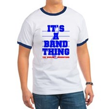 It's A Band Thing... T