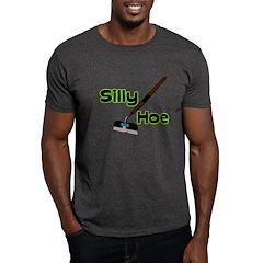 Silly Hoe Dark T-Shirt