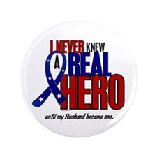 """Never Knew A Hero 2 Military (Husband) 3.5"""" Button"""