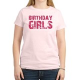 BIRTHDAY GIRLS (pink) T-Shirt