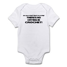 There's No Crying in Crochet Infant Bodysuit