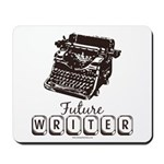 Future Writer Aspring Author Mousepad