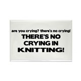There's No Crying in Knitting Rectangle Magnet