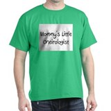 Mommy's Little Oneirologist T-Shirt