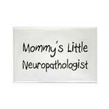 Mommy's Little Neuropathologist Rectangle Magnet (