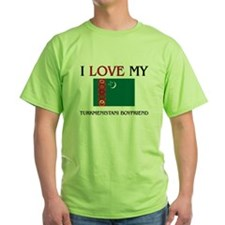 I Love My Turkmenistani Boyfriend T-Shirt