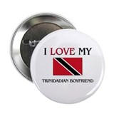 "I Love My Trinidadian Boyfriend 2.25"" Button (10 p"
