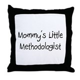Mommy's Little Methodologist Throw Pillow