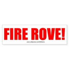 """Fire Rove"" Bumper Bumper Sticker"