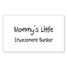 Mommy's Little Investment Banker Decal