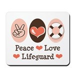 Peace Love Lifeguard Lifeguarding Mousepad