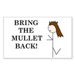 BRING THE MULLET BACK Rectangle Sticker 10 pk)