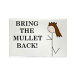 BRING THE MULLET BACK Rectangle Magnet (100 pack)