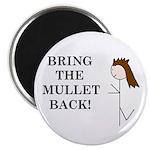 BRING THE MULLET BACK 2.25