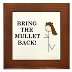 BRING THE MULLET BACK Framed Tile
