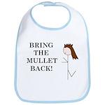 BRING THE MULLET BACK Bib