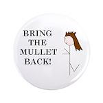 BRING THE MULLET BACK 3.5