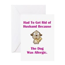 Got Rid of Husband (dog) Greeting Card