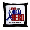 Never Knew A Hero 2 Military (Dad) Throw Pillow