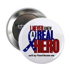 "Never Knew A Hero 2 Military (Friend) 2.25"" Button"