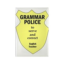 Grammar Police English Teacher Rectangle Magnet