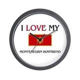 I Love My Montenegrin Boyfriend Wall Clock