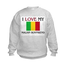 I Love My Malian Boyfriend Sweatshirt