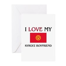 I Love My Kyrgyz Boyfriend Greeting Cards (Pk of 1
