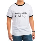 Mommy's Little Football Player T
