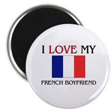 I Love My French Boyfriend Magnet