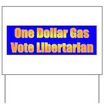 1 Dollar Gas Yard Sign