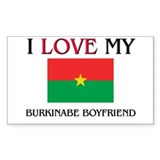 I Love My Burkinabe Boyfriend Rectangle Decal