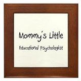 Mommy's Little Educational Psychologist Framed Til