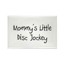 Mommy's Little Disc Jockey Rectangle Magnet