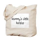 Mommy's Little Dentist Tote Bag