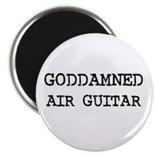 "GODDAMNED AIR GUITAR 2.25"" Magnet (100 pack)"