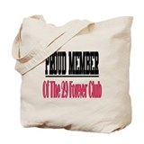29 forever club Tote Bag