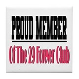 29 forever club Tile Coaster