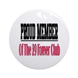 29 forever club Ornament (Round)