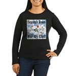 Heavenly Roses For My Girl! Women's Long Sleeve Da