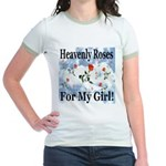 Heavenly Roses For My Girl! Jr. Ringer T-Shirt