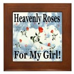Heavenly Roses For My Girl! Framed Tile
