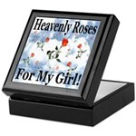 Heavenly Roses For My Girl! Keepsake Box