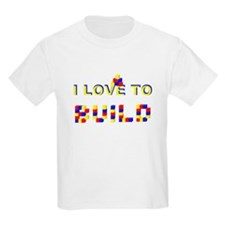 I LOVE TO BUILD T-Shirt