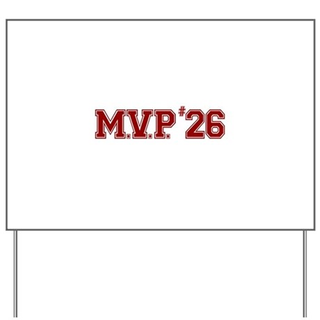 Utley MVP Yard Sign