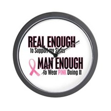 Real Enough Man Enough 1 (Sister) Wall Clock