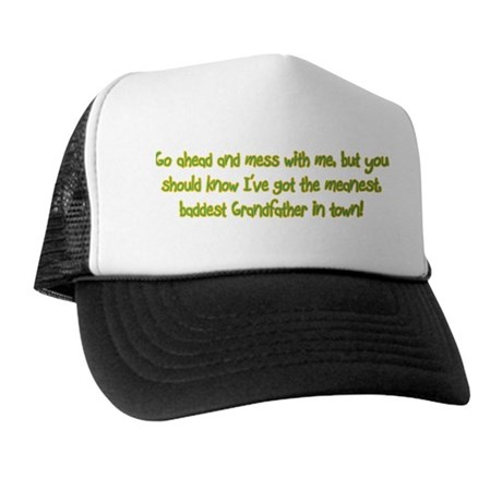 One Mean Grandfather! Trucker Hat