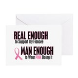 Real Enough Man Enough 1 (Fiancée) Greeting Cards