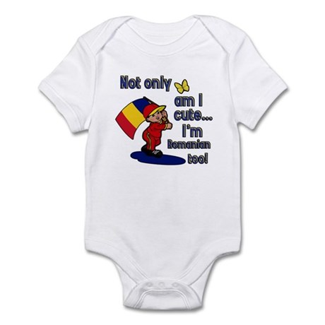 Not only am I cute I'm Romanian too! Infant Bodysu