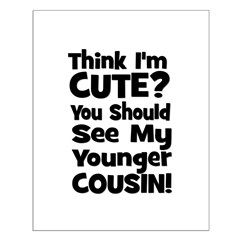 Think I'm Cute? Younger Cous Small Poster
